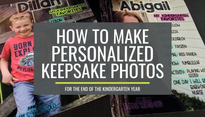 How to Make Personalized Kindergarten Favorites Keepsake Photos