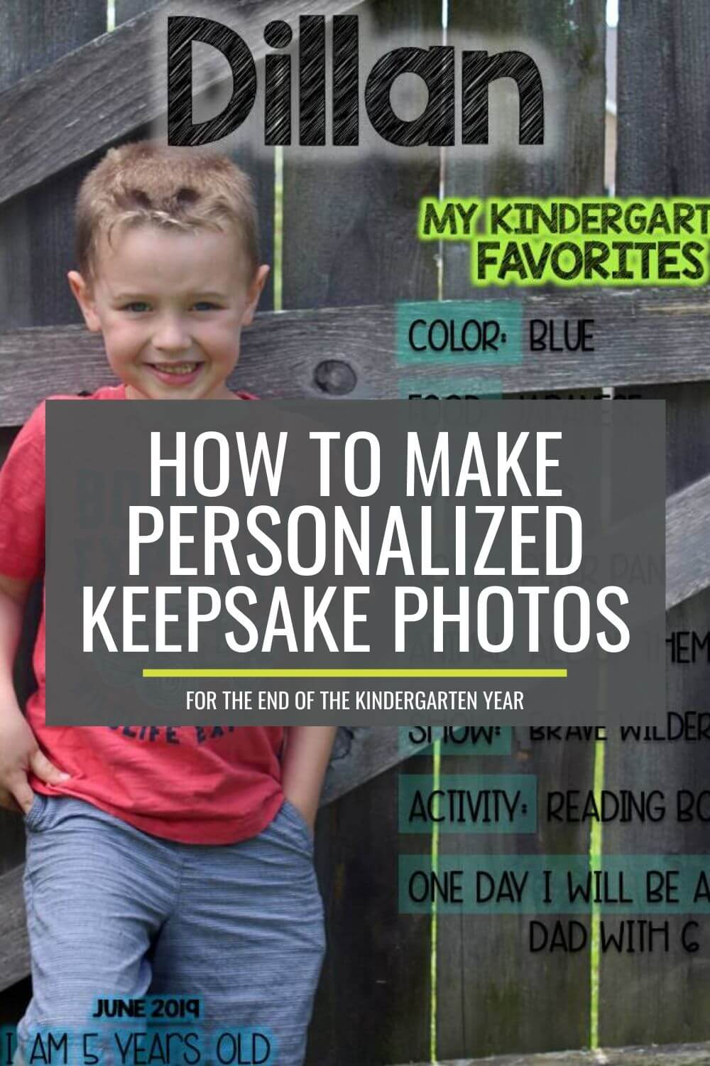 How to Make Personalized Kindergarten Favorites Keepsake Photos