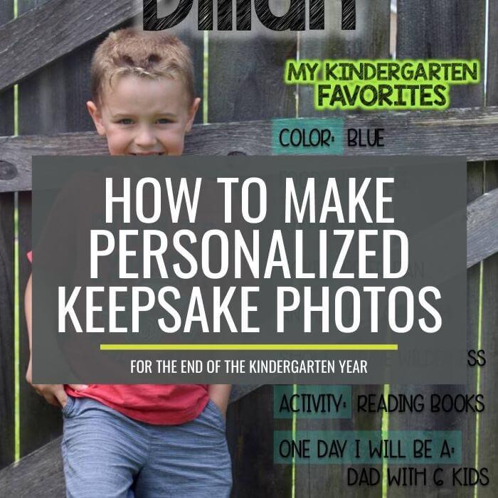Make Personalized Kindergarten Favorites Keepsake Photos