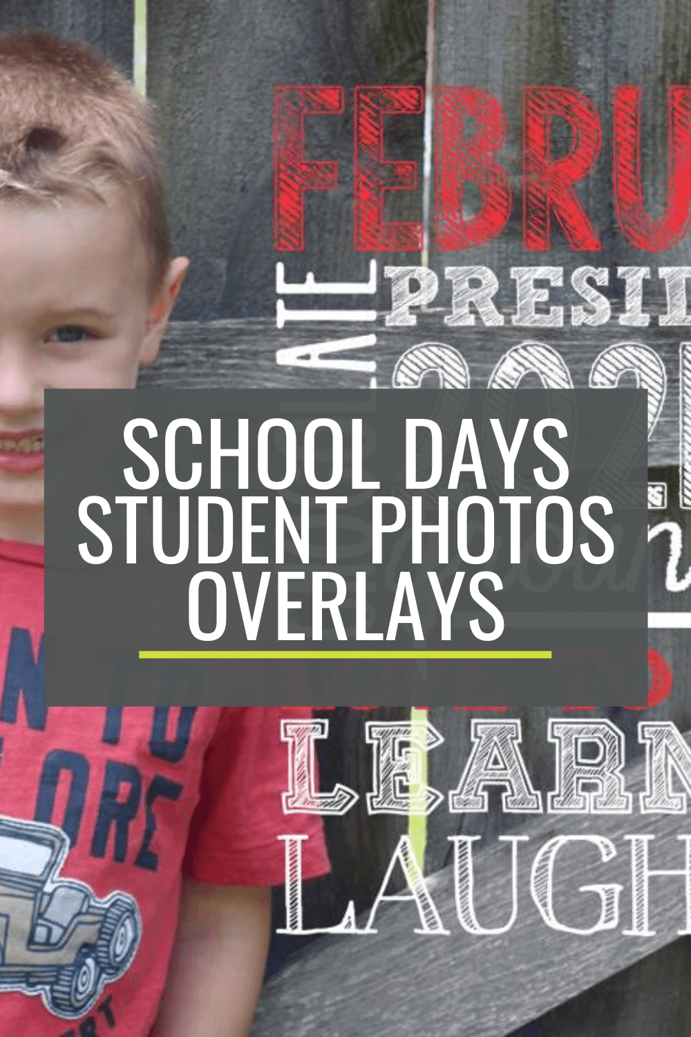 Make Monthly Photos of Your Students - It\'s Easy With These Overlays