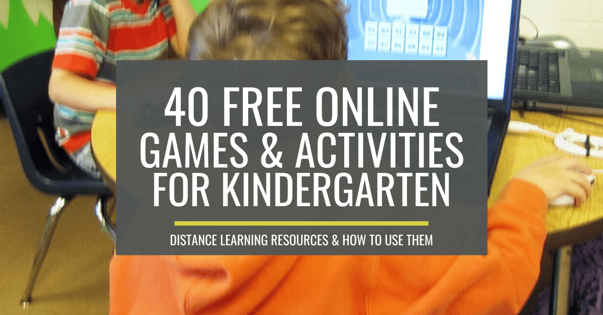 40+ Free Distance-Learning Online Games And Activities For Kindergarten  (and How To Use Them) – KindergartenWorks