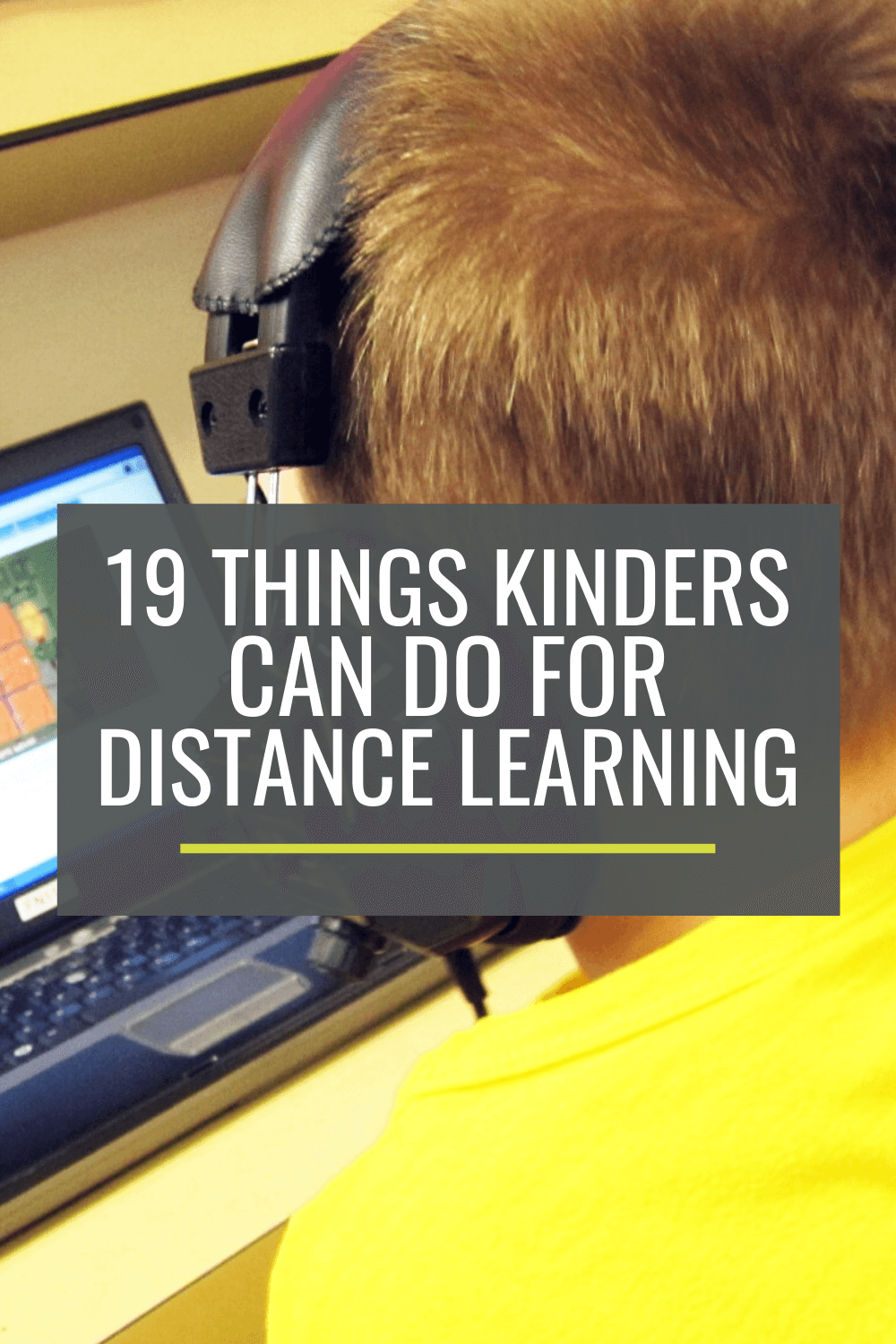 19 Things Kindergartners Can Do For Distance Learning