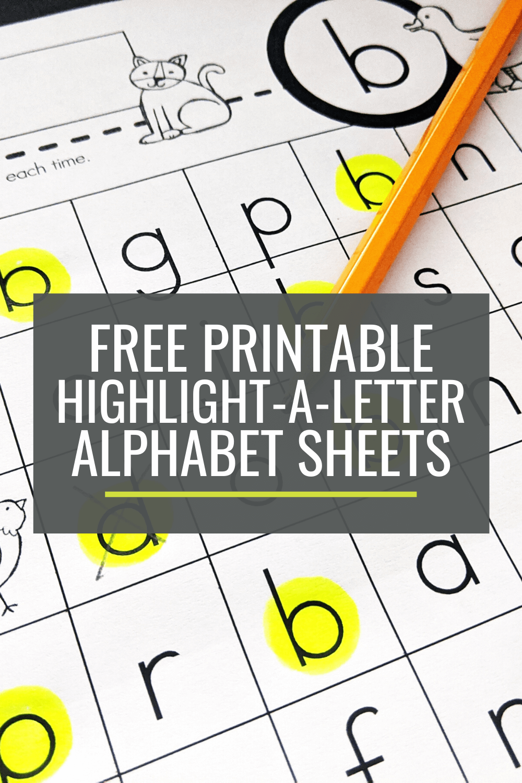 Free Highlight-a-Letter Alphabet Sheets for Kindergarten