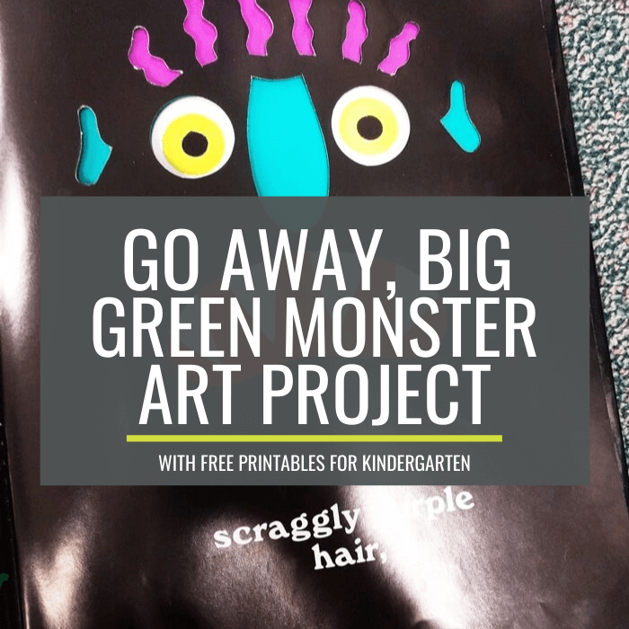 Go Away Big Green Monster Art Project for Kindergarten