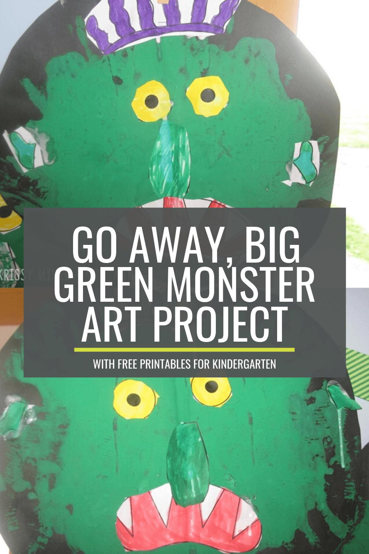 Go Away, Big Green Monster! Art Project for Kindergarten
