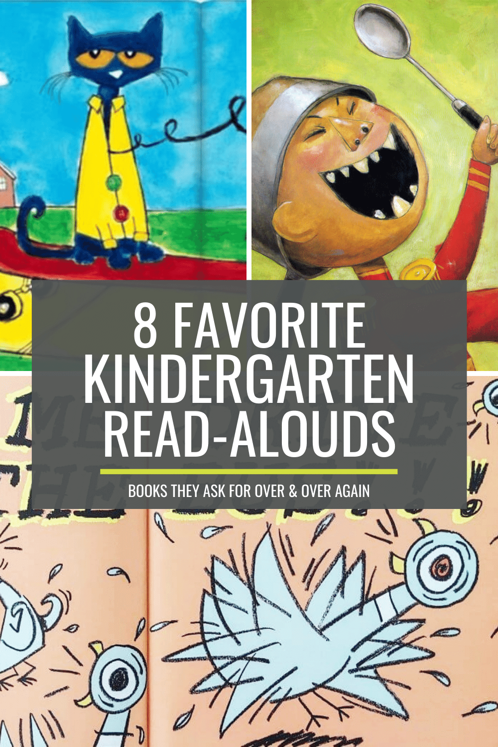 8 Books Kindergartners Ask for Over and Over Again