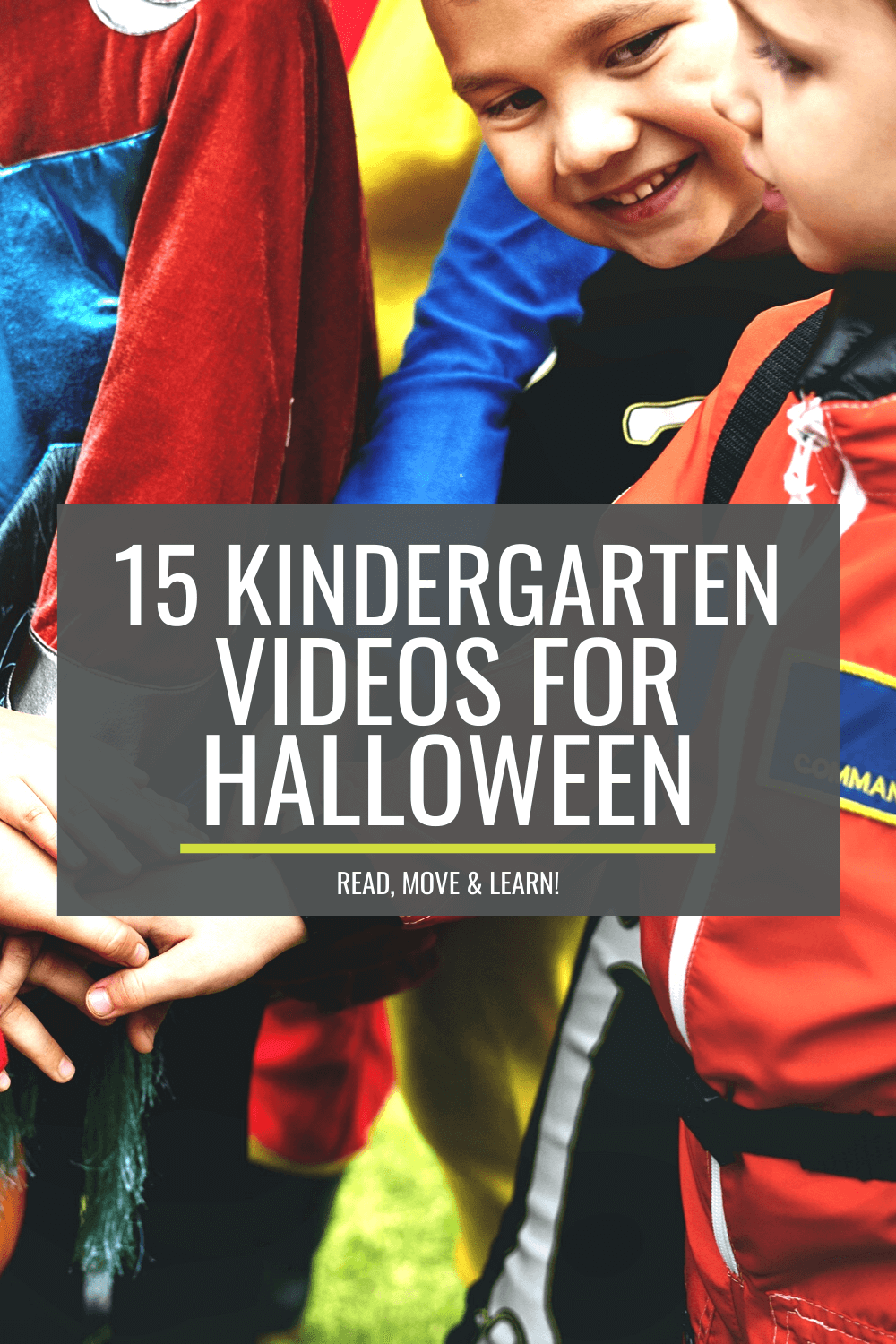 15 Kindergarten Videos for Halloween - Read, Move and Learn!