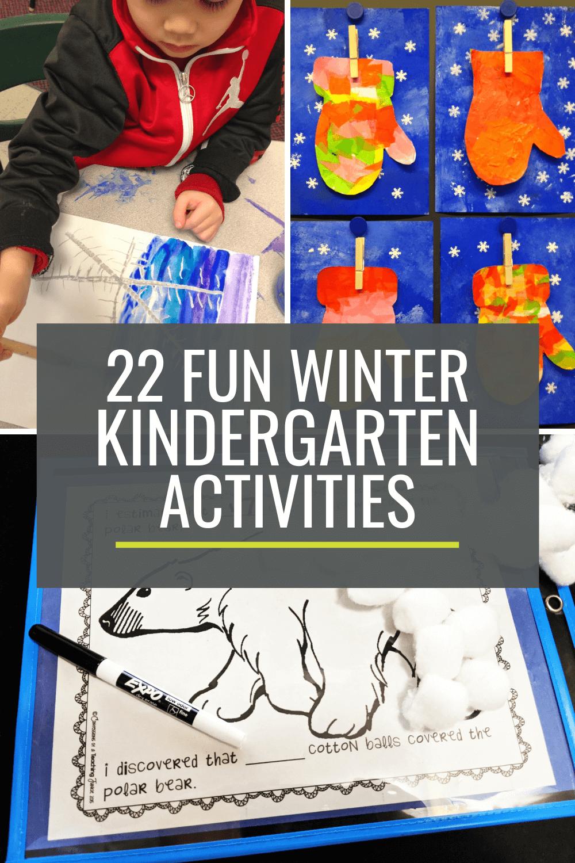 22 Winter Themed Activities for the Kindergarten Classroom
