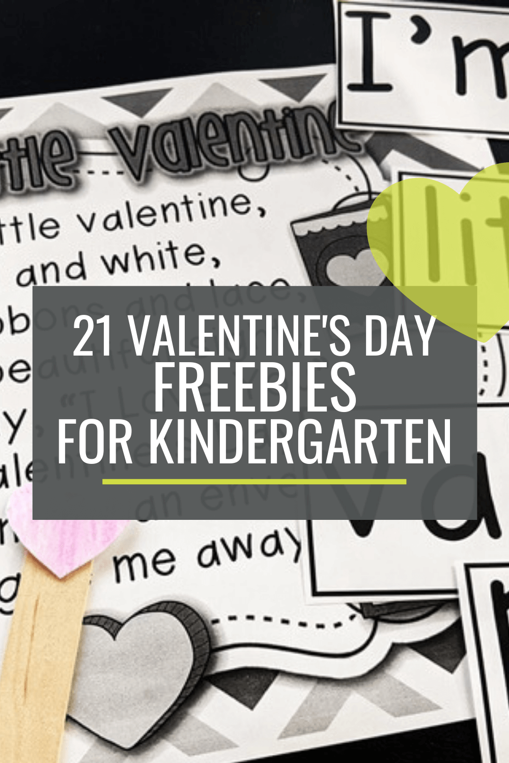 21 Valentines Day Freebies for Kindergarten